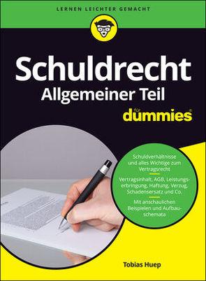 Schuldrecht Allgemeiner Teil für Dummies von Huep,  Tobias