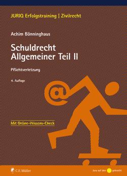 Schuldrecht Allgemeiner Teil II von Bönninghaus,  Achim