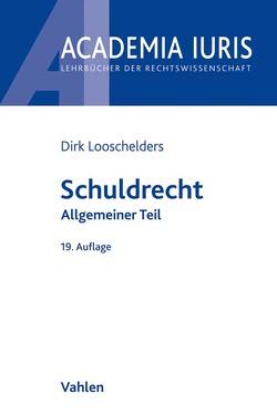 Schuldrecht Allgemeiner Teil von Looschelders,  Dirk