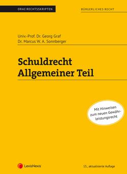 Schuldrecht Allgemeiner Teil (Skriptum) von Graf,  Georg, Sonnberger,  Marcus W. A.
