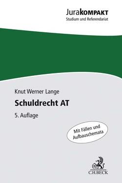 Schuldrecht AT von Lange,  Knut Werner