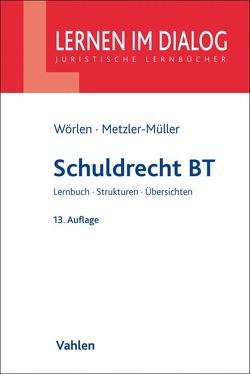 Schuldrecht BT von Metzler-Müller,  Karin, Wörlen,  Rainer