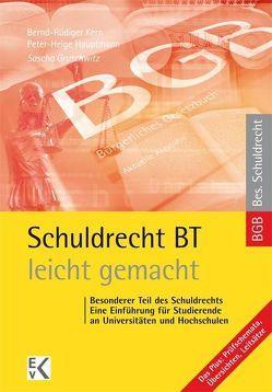 Schuldrecht BT- leicht gemacht® von Gruschwitz,  Sascha, Hauptmann,  Peter-Helge, Kern,  Bernd-Rüdiger