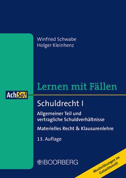 Schuldrecht I von Kleinhenz,  Holger, Schwabe,  Winfried