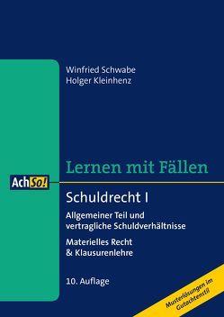 Schuldrecht I Allgemeiner Teil und vertragliche Schuldverhältnisse von Schwabe,  Winfried