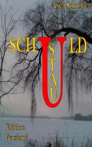 Schuldstau von Schroeder,  Axel