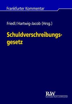Schuldverschreibungsgesetz von Friedl,  Markus J., Hartwig-Jacob,  Mauricio, Lawall,  Arne, Schmidtbleicher,  Roland, Wöckener,  Karsten, Zech,  Alexandra