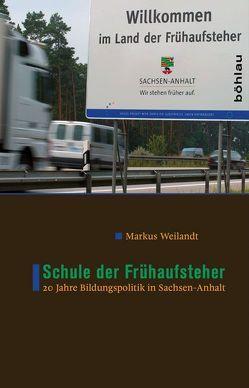 Schule der Frühaufsteher von Weilandt,  Markus