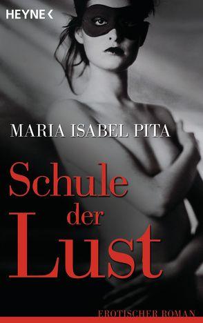 Schule der Lust von Georg,  Ulrich, Pita,  Maria Isabel