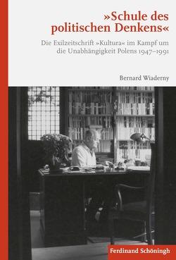 """""""Schule des politischen Denkens"""" von Wiaderny,  Bernard"""