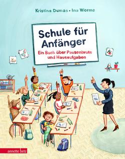 Schule für Anfänger von Dumas,  Kristina, Worms,  Ina