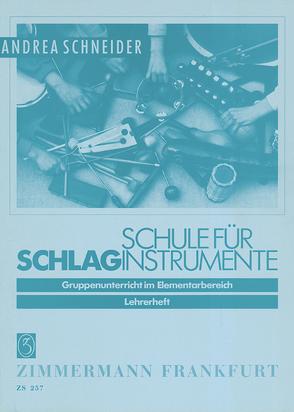 Schule für Schlaginstrumente von Schneider,  Andrea