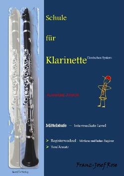 Schule für Klarinette – Ausgabe Junior von Rose,  Franz-Josef