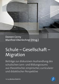 Schule – Gesellschaft – Migration von Cerny,  Doreen, Oberlechner,  Manfred
