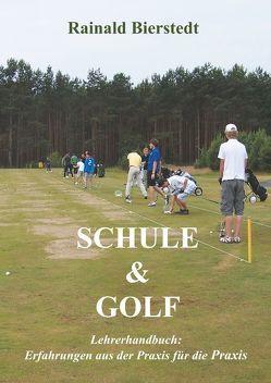 Schule & Golf von Bierstedt,  Rainald