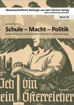 Schule – Macht – Politik von Pfefferle,  Roman