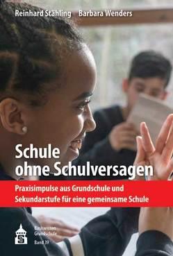Schule ohne Schulversagen von Stähling,  Reinhard, Wenders,  Barbara