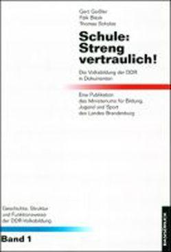 Schule: Streng vertraulich! von Blask,  Falk, Geissler,  Gert, Peter,  Angelika, Scholze,  Thomas