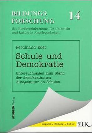 Schule und Demokratie von Eder,  Ferdinand