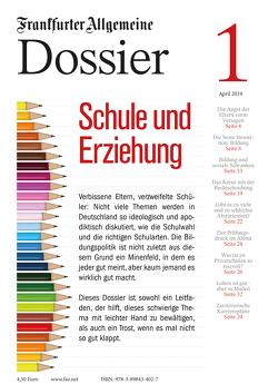 Schule und Erziehung von Archiv,  Frankfurter Allgemeine, Knop,  Carsten, Trötscher,  Hans Peter