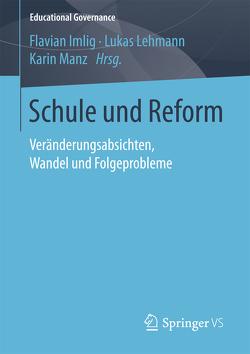 Schule und Reform von Imlig,  Flavian, Lehmann,  Lukas, Manz,  Karin