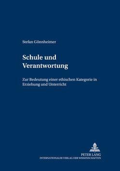 Schule und Verantwortung von Gönnheimer,  Stefan