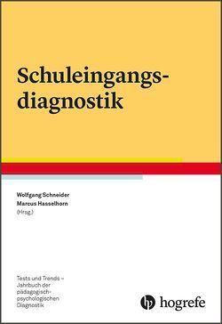Schuleingangsdiagnostik von Hasselhorn,  Marcus, Schneider,  Wolfgang