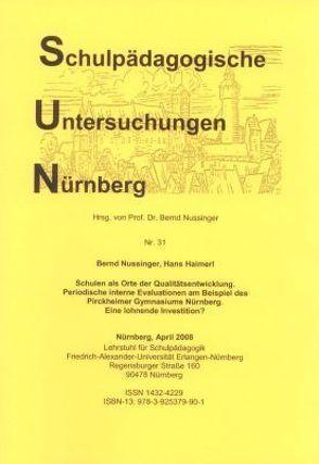 Schulen als Orte der Qualitätsentwicklung von Haimerl,  Hans, Nussinger,  Bernd