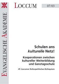 Schulen ans kulturelle Netz! von Burmeister,  Hans P