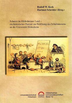 Schulen im Hildesheimer Land von Keck,  Rudolf W., Schröder,  Hartmut