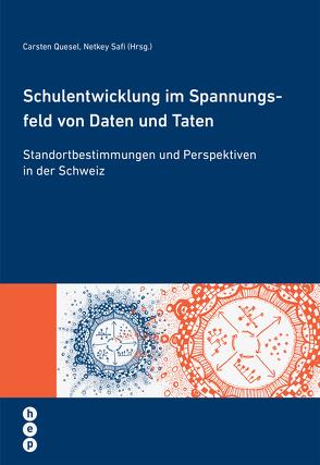Schulentwicklung im Spannungsfeld von Daten und Taten (E-Book) von Quesel,  Carsten, Safi,  Netkey