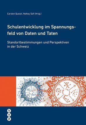 Schulentwicklung im Spannungsfeld von Daten und Taten von Quesel,  Carsten, Safi,  Netkey