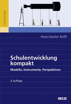Schulentwicklung kompakt von Rolff,  Hans-Günter
