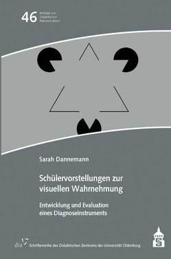 Schülervorstellungen zur visuellen Wahrnehmung von Dannemann,  Sarah