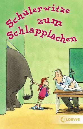 Schülerwitze zum Schlapplachen von Hoffmann,  Andreas
