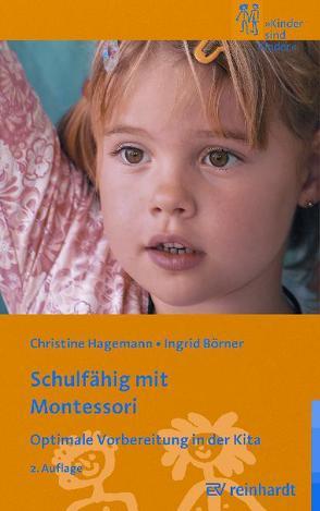 Schulfähig mit Montessori von Börner,  Ingrid, Hagemann,  Christine