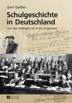 Schulgeschichte in Deutschland von Geissler,  Gert