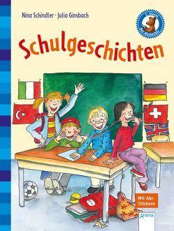 Schulgeschichten von Ginsbach,  Julia, Schindler,  Nina