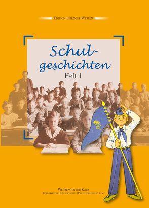 Schulgeschichten – Heft 1 von Achtner,  Denis, Bölter,  Karin, Kehler,  Siegfried, Zoch,  Charlotte