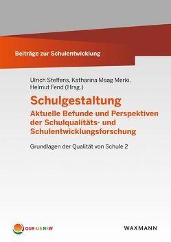 Schulgestaltung von Fend,  Helmut, Maag Merki,  Katharina, Steffens,  Ulrich