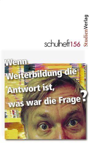 schulheft 4/14 – 156 von Erler,  Ingolf, Holzer,  Daniela, Kloyber,  Christian, Schuster,  Walter, Vater,  Stefan