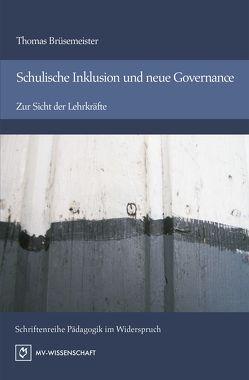Schulische Inklusion und neue Governance von Brüsemeister,  Thomas, Martin,  Heinrich