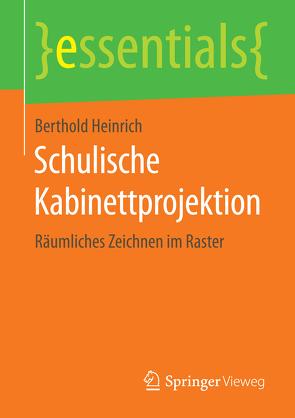 Schulische Kabinettprojektion von Heinrich,  Berthold