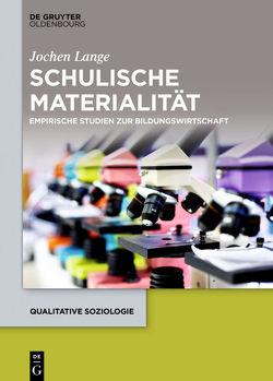 Schulische Materialität von Lange,  Jochen
