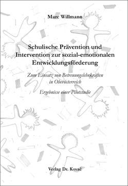 Schulische Prävention und Intervention zur sozial-emotionalen Entwicklungsförderung von Willmann,  Marc
