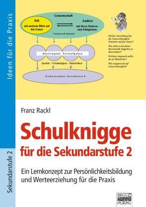 Schulknigge für die Sekundarstufe 2 von Rackl,  Franz