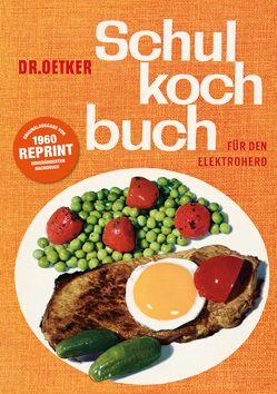 Schulkochbuch – Reprint von Dr. Oetker