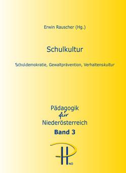 Schulkultur von Rauscher,  Erwin