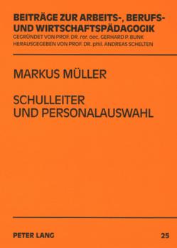 Schulleiter und Personalauswahl von Mueller,  Markus