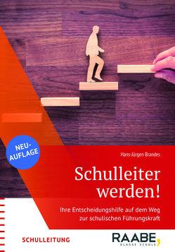Schulleiter werden! von Hans-Jürgen,  Brandes